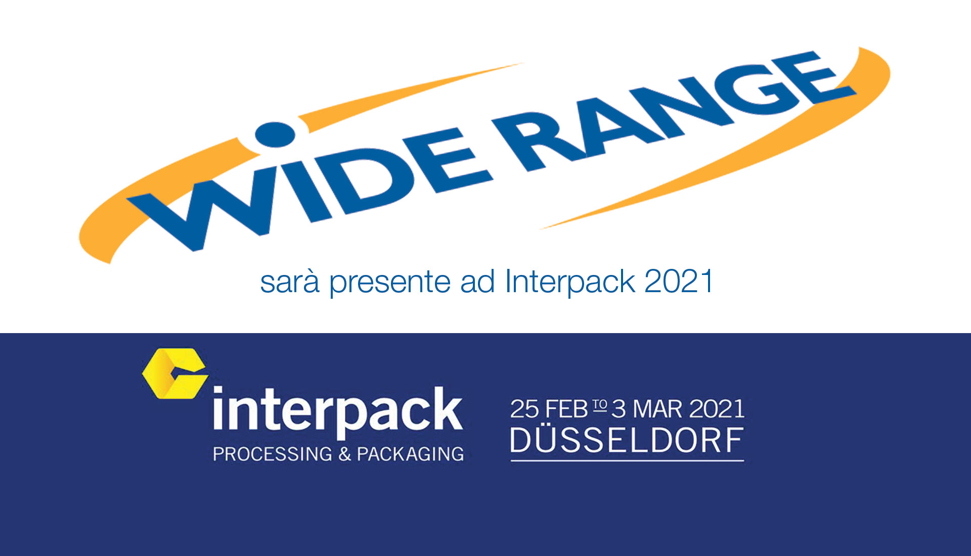 Wide Range sarà presente ad Interpack 2021