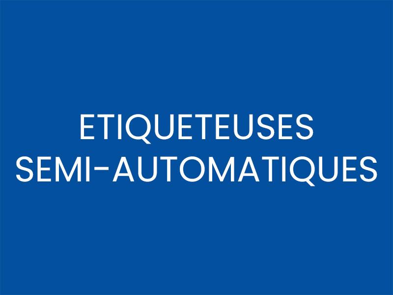 ETIQUETEUSES SEMI-AUTOMATIQUES