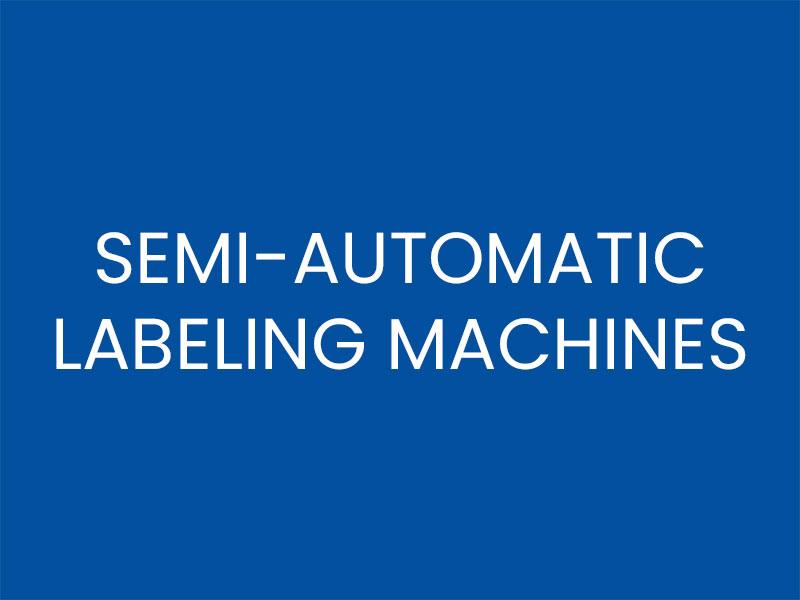 SEMI-AUTOMATIC LABELING MACHINES