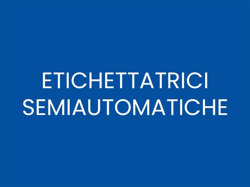 ETICHETTATRICI SEMIAUTOMATICHE