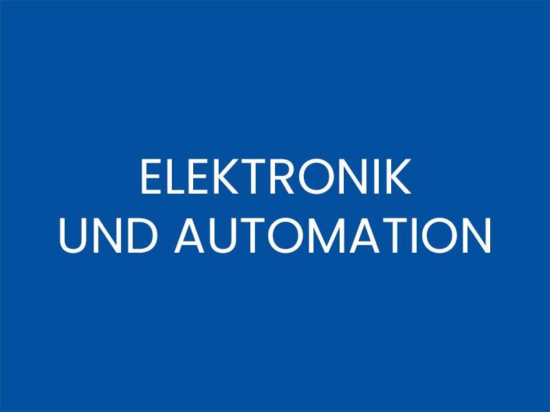 ELEKTRONIK UND AUTOMATION