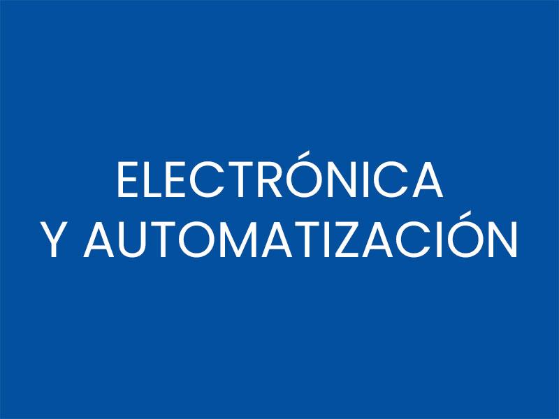 ELECTRÓNICA Y AUTOMATIZACIÓN